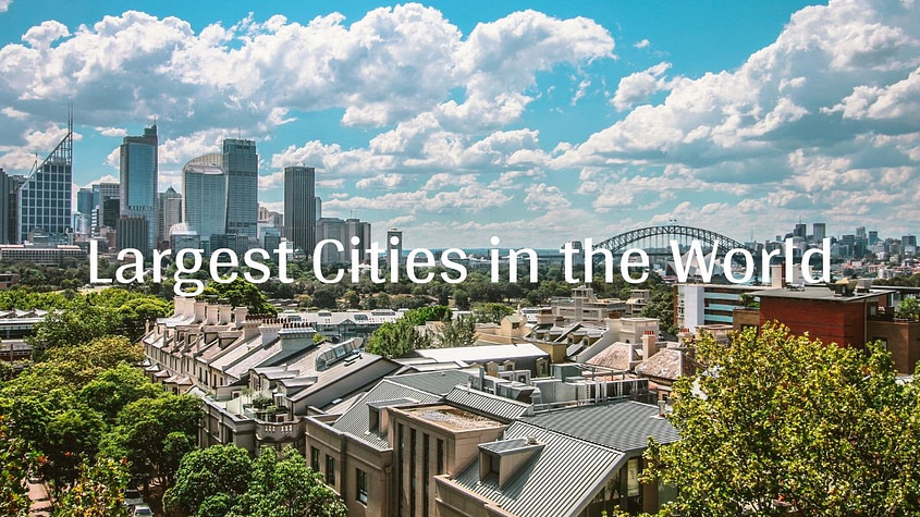 Largest Cities in the World