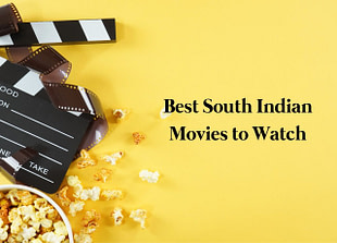 Best South Indian Movies