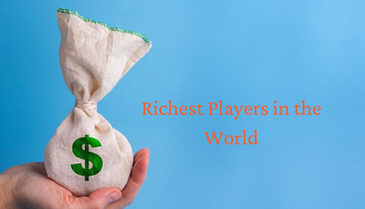 Richest Players in the World